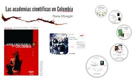 Las academias científicas en colombia