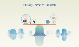 TABAQUISMO Y HIP-HOP