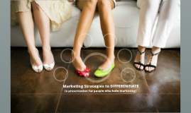 Marketing Strategies to Differentiate