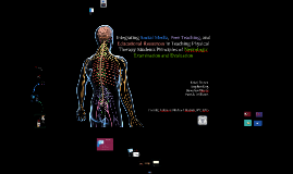 Integrating Social Media, Peer Teaching, and Educational Resources in Teaching Physical Therapy Students Principles of NEE - 2016