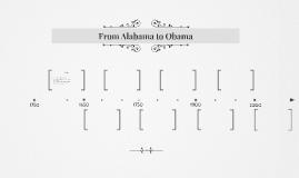 From Alabama to Obama