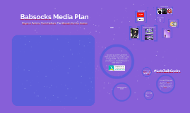 Babsocks Media Plan