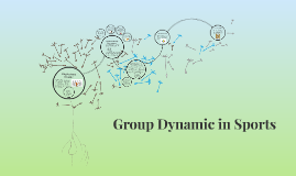Group Dynamics in Sports