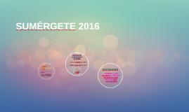 SUMÉRGETE 2016