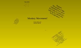 Monkey Movement