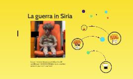 Copy of La guerra in Siria