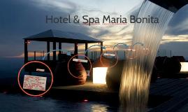 Hotel & Spa Maria Bonita