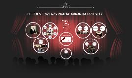 THE DEVIL WEARS PRADA: MIRANDA PRIESTLY