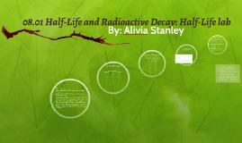 Copy of 08.01 Half-Life and Radioactive Decay: Half-Life lab