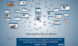 Terminology discourse in the digital era. The case of the terminology of the humanitites in TERMCAT