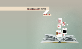 1: MIDDELALDER INTRO
