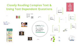 Copy of Close Reading & Text Dependent Questions