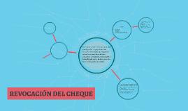 REVOCACION DEL CHEQUE