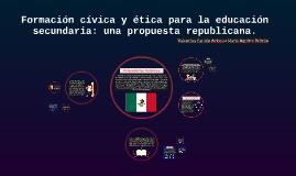 Formación cívica y ética para la educación secundaria: una p