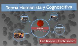 Teoría Humanista y Cognoscitiva