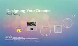 Designing Your Dreams