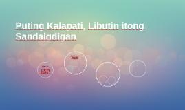Copy of Puting Kalapati, Libutin Itong Sandaigdigan