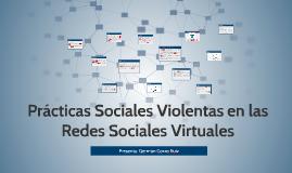Copy of Prácticas Sociales Violentas en las