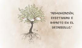 Copy of ARMONIZACIÓN, EFECTIVIDAD E IMPACTO
