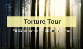 Torture Tour