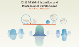 Ch 2 AT Administration and Professional Development