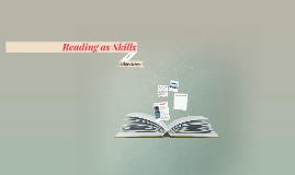 Reading as Skills