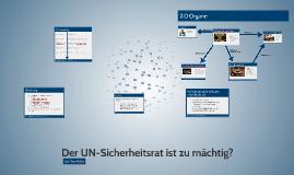 Der UN Sicherheitsrat ist zu mächtig?