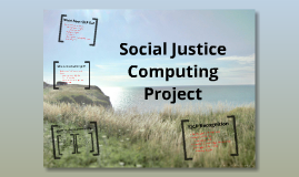 Social Justice Computing Project