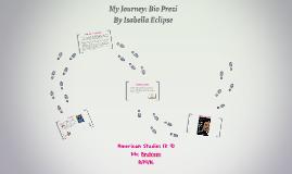 My Journey: Bio Prezi