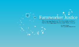 Farmworker Justice as a Movement