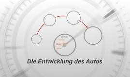Das entwicklung des Autos