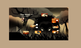 """The Veldt"""