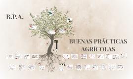 BUENAS PRÁCTICAS AGRICOLAS