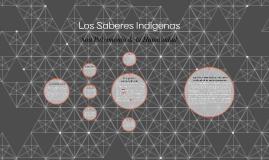 Los Saberes Indígenas