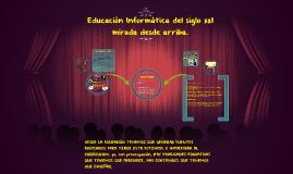 Educación Informática desde una mirada cientifica.
