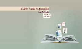 A Girl's Guide toAmerican Girl Doll