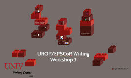 UROP/EPSCoR Writing Workshop 3