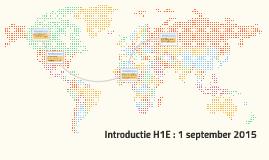 Introductie H1E : 1 september 2015
