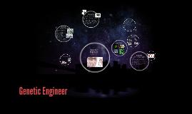 Genetic Engineer
