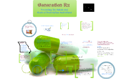 Copy of Generation Rx - Teen Presentation