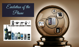 Evolution of the Phone