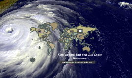 Final Report: East and Gulf Coast Hurricans