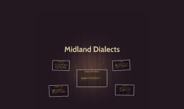 Midland Dialects