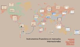 Instrumentos financieros en mercados internacionales