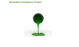 Decoration Compliance Project