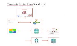 Tasmania Denim Jeans S.A. de C.V.