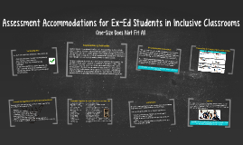 Assessment Accommodations for Ex-Ed Students