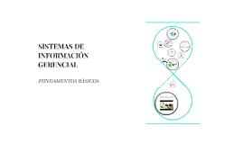 Copy of SISTEMAS DE INFORMACIÓN GERENCIAL