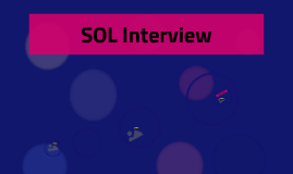 SOL Interview