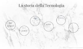 Copy of La storia della Tecnologia